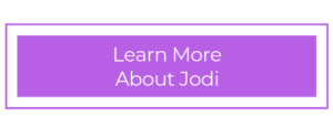 Learn More About Jodi