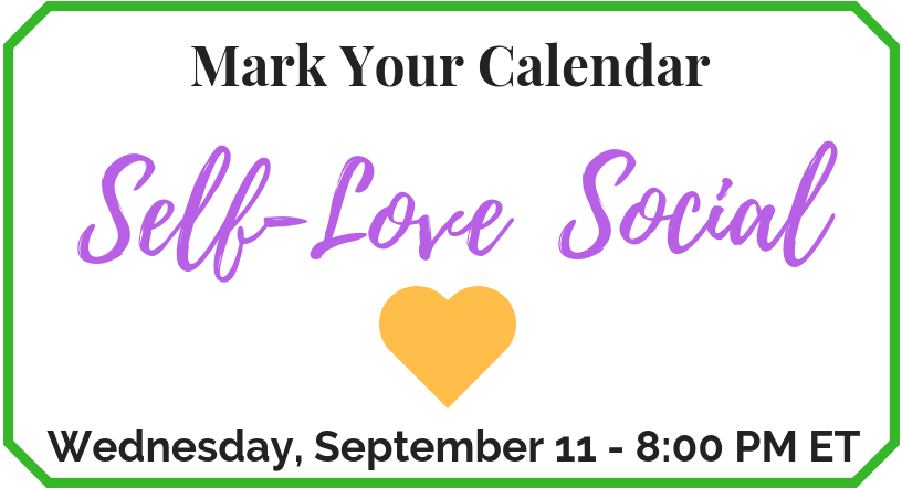 Mark Your Calendar - Self-Love Social_September 11, 2019